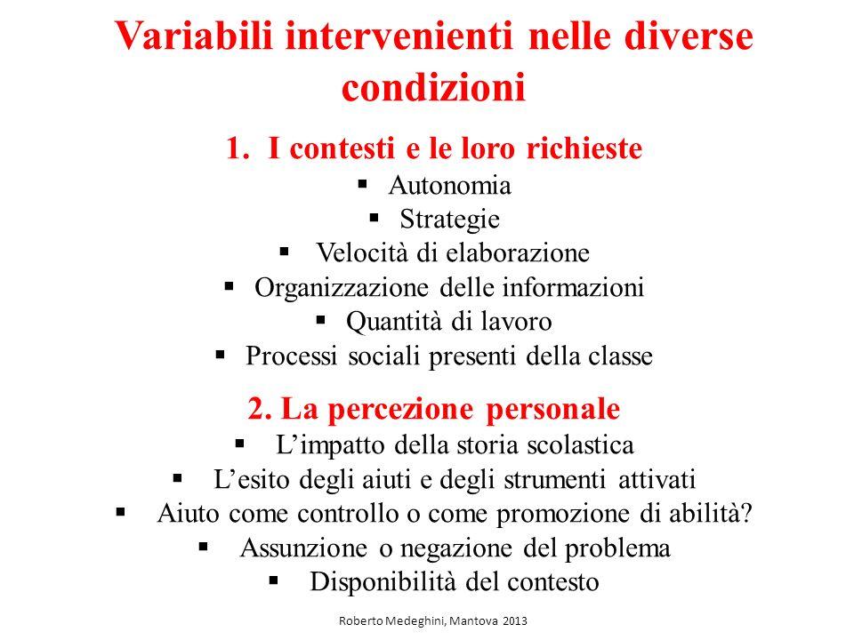 Variabili intervenienti nelle diverse condizioni