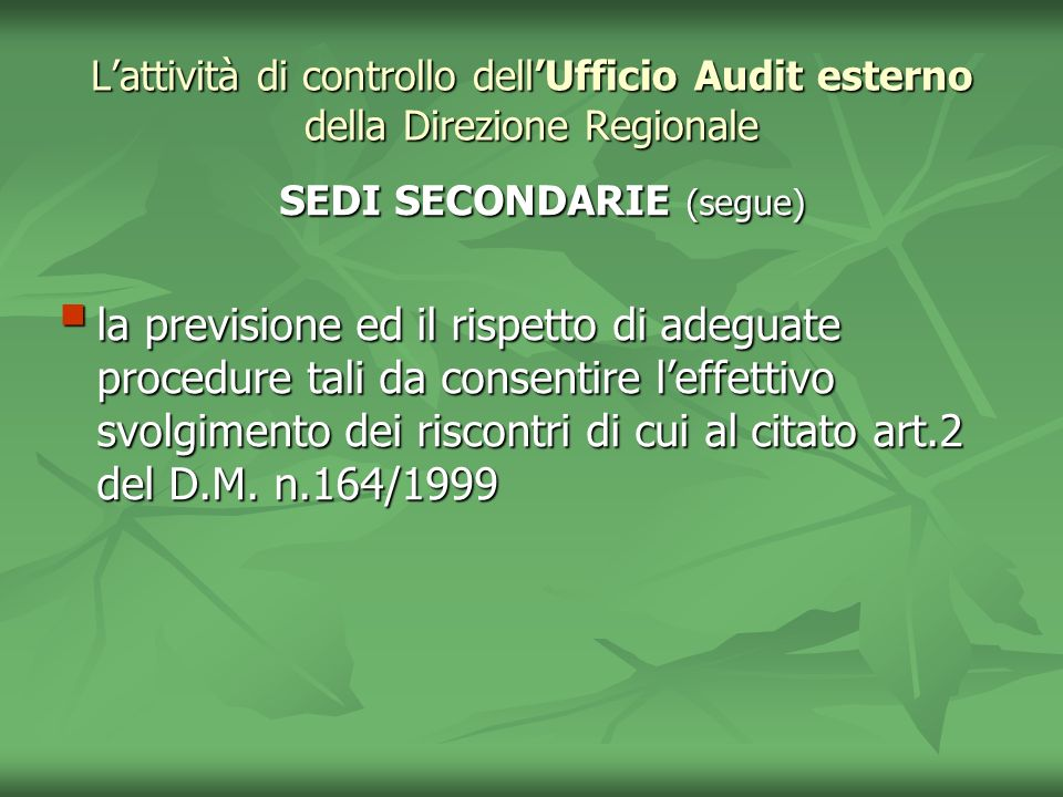 SEDI SECONDARIE (segue)