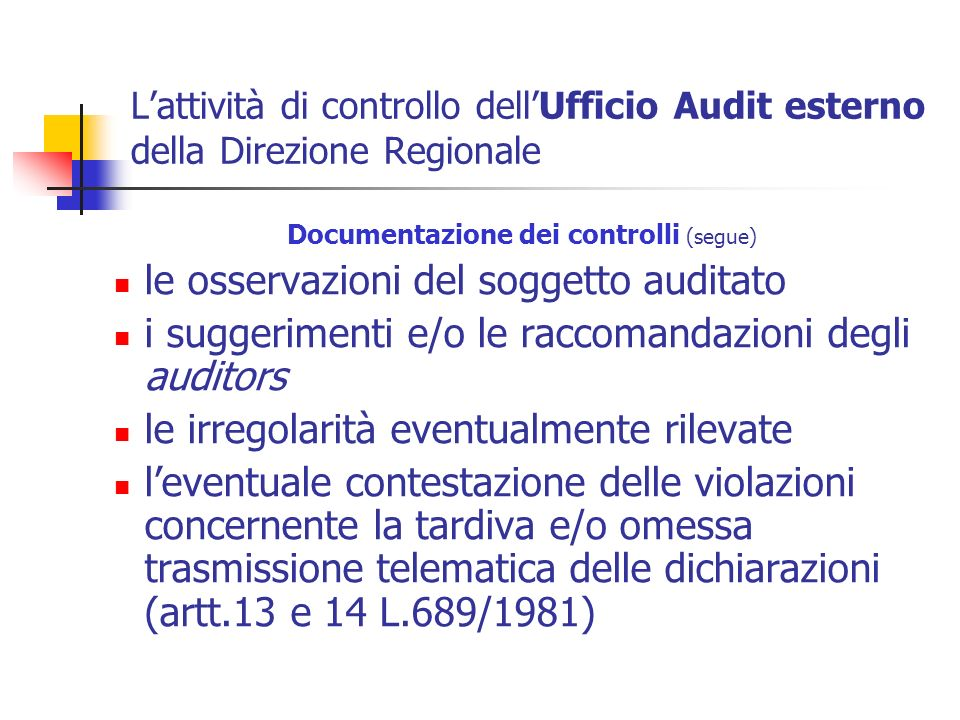 Documentazione dei controlli (segue)