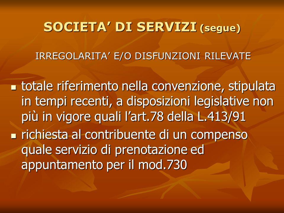 SOCIETA' DI SERVIZI (segue)