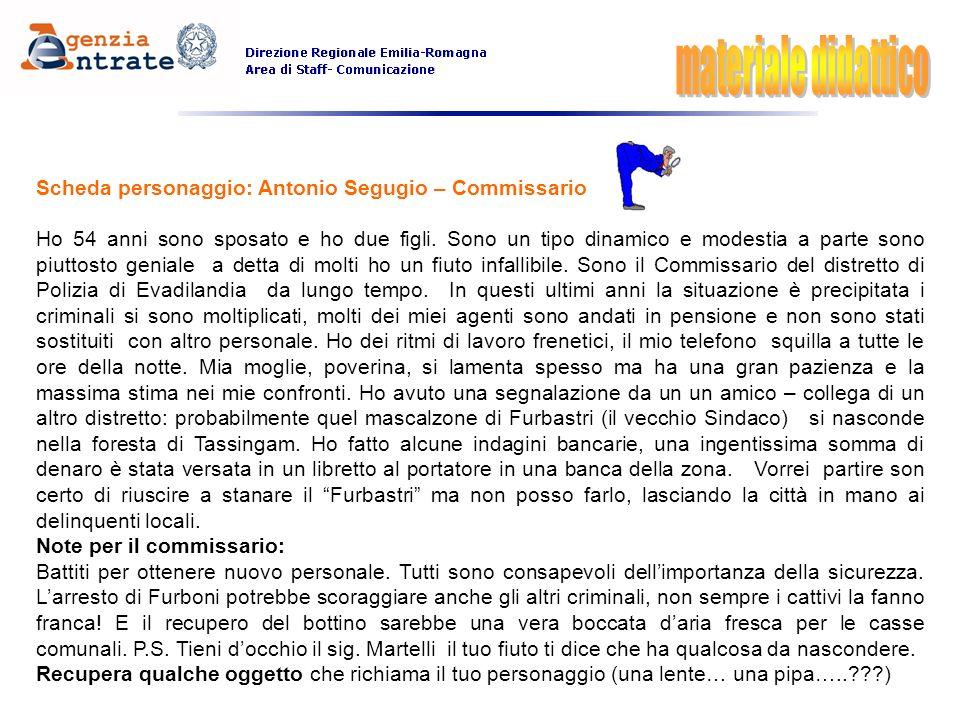 materiale didattico Scheda personaggio: Antonio Segugio – Commissario.