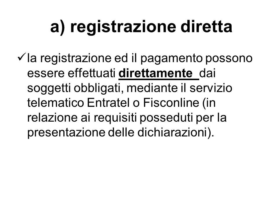 a) registrazione diretta