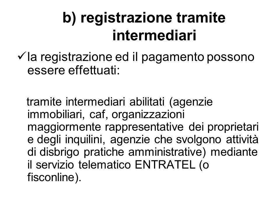 b) registrazione tramite intermediari