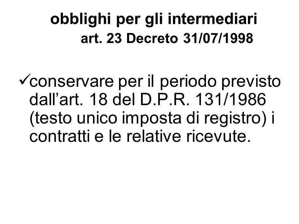 obblighi per gli intermediari art. 23 Decreto 31/07/1998