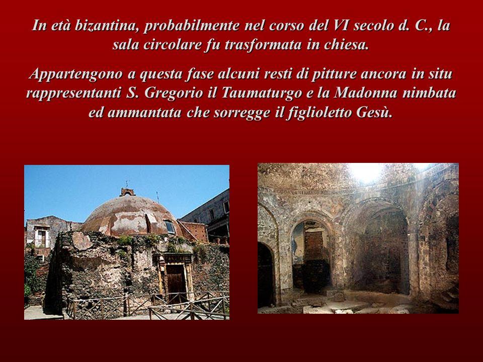In età bizantina, probabilmente nel corso del VI secolo d. C