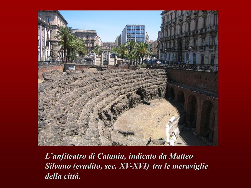 L'anfiteatro di Catania, indicato da Matteo Silvano (erudito, sec