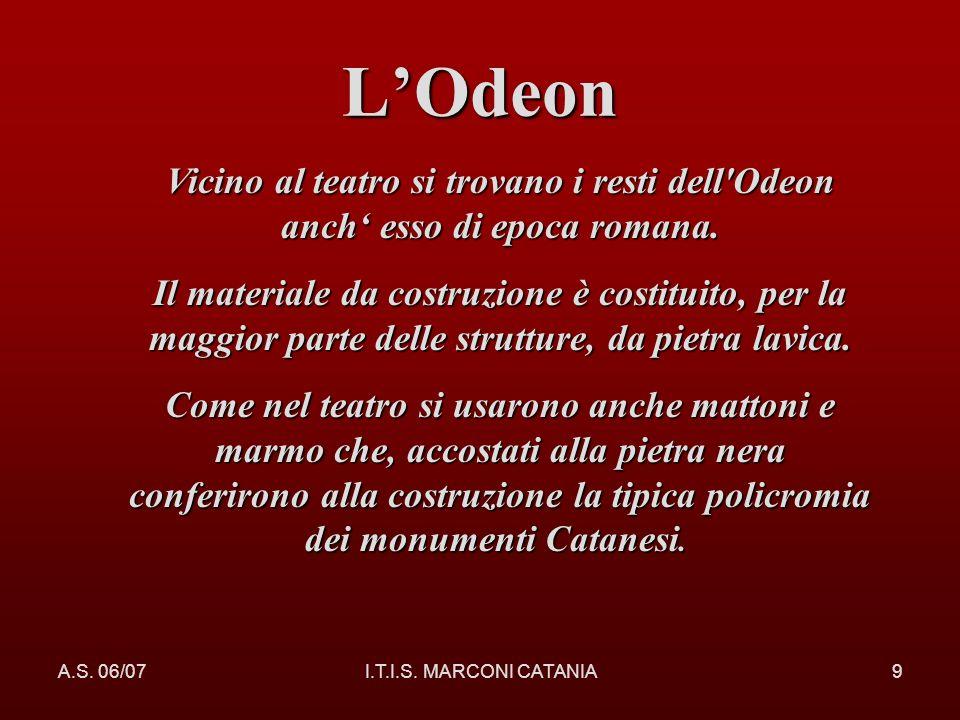 L'Odeon Vicino al teatro si trovano i resti dell Odeon anch' esso di epoca romana.