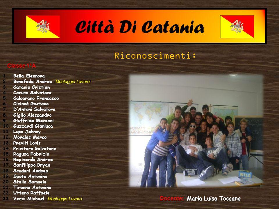 Città Di Catania Riconoscimenti: Classe 1°A