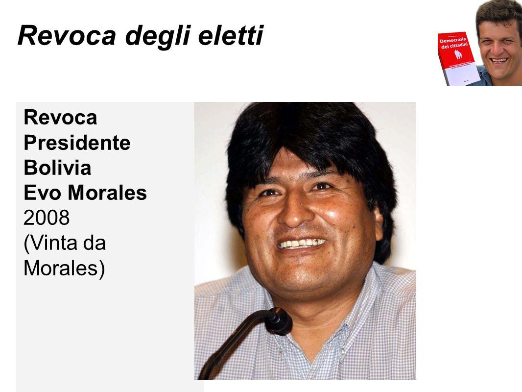 Revoca degli eletti Revoca Presidente Bolivia Evo Morales 2008