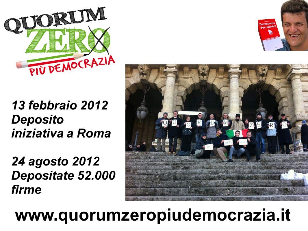 www.quorumzeropiudemocrazia.it 13 febbraio 2012 Deposito