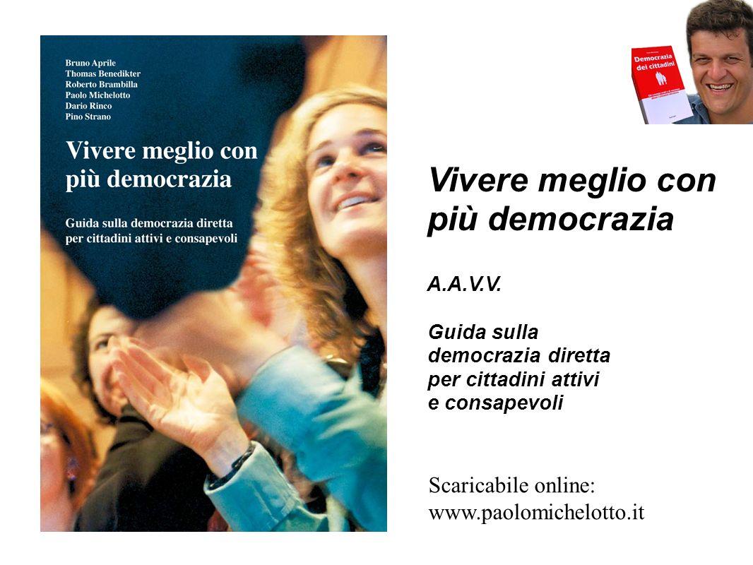 Vivere meglio con più democrazia