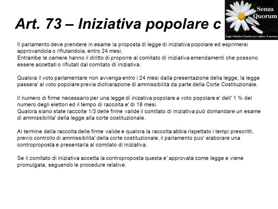 Art. 73 – Iniziativa popolare c