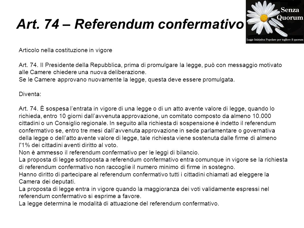 Art. 74 – Referendum confermativo