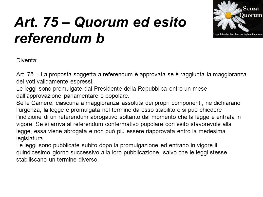 Art. 75 – Quorum ed esito referendum b