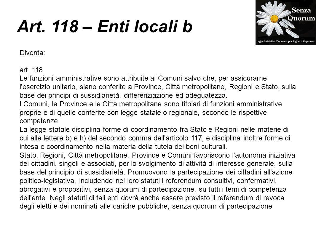 Art. 118 – Enti locali b Diventa: art. 118
