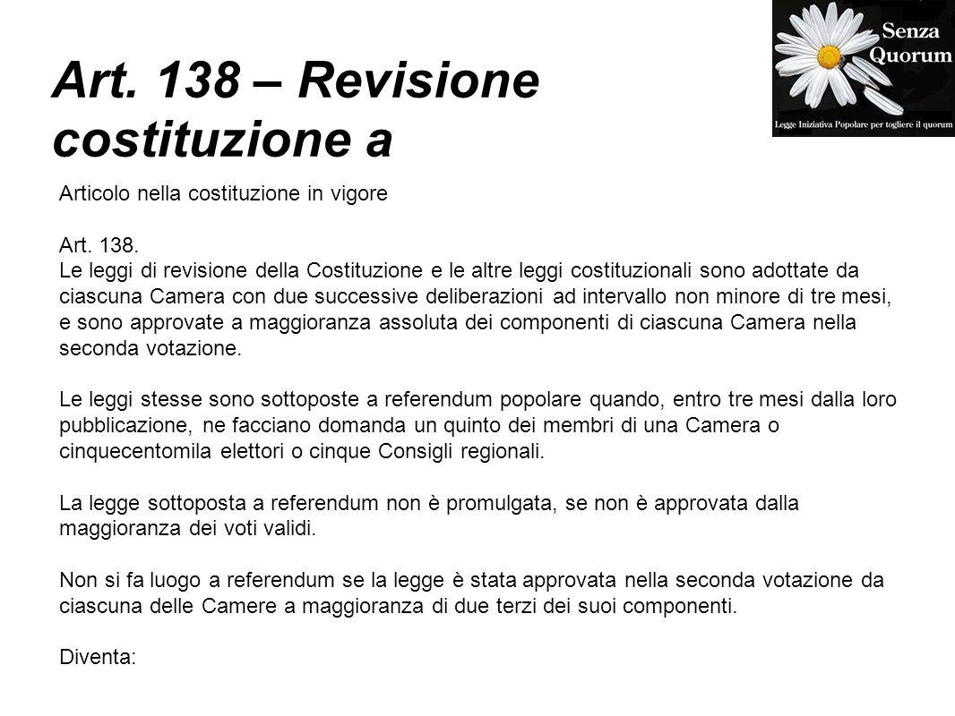 Art. 138 – Revisione costituzione a