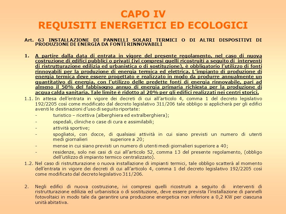 CAPO IV REQUISITI ENERGETICI ED ECOLOGICI