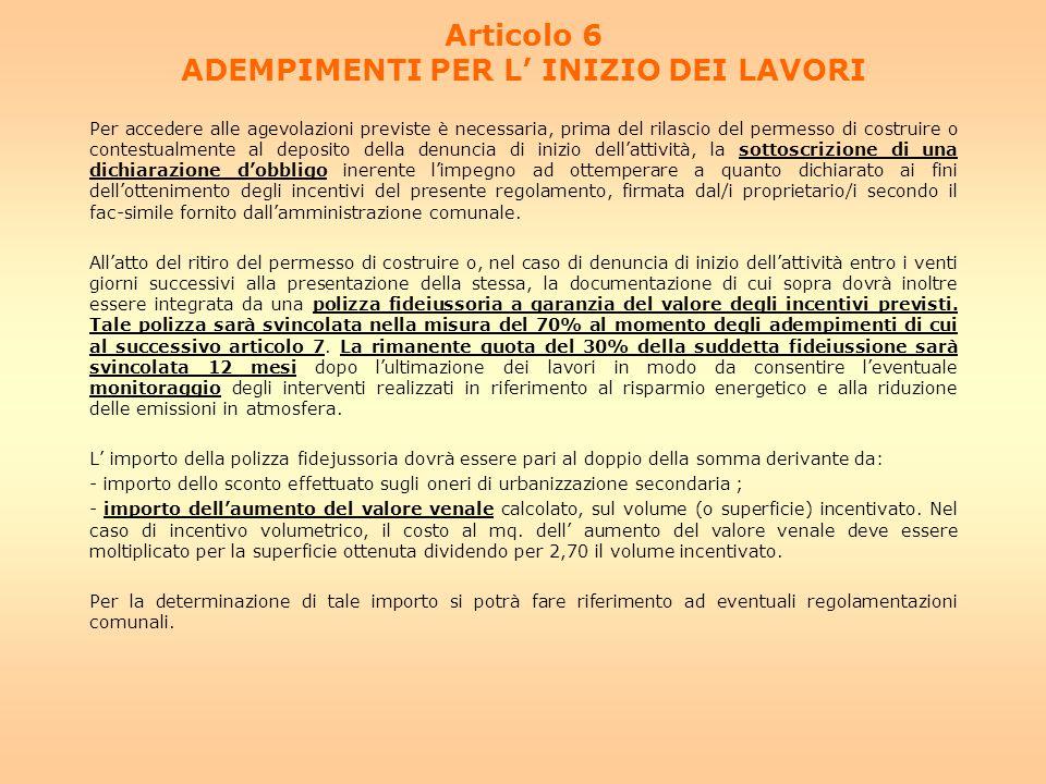 Articolo 6 ADEMPIMENTI PER L' INIZIO DEI LAVORI