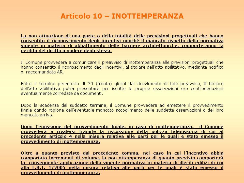 Articolo 10 – INOTTEMPERANZA
