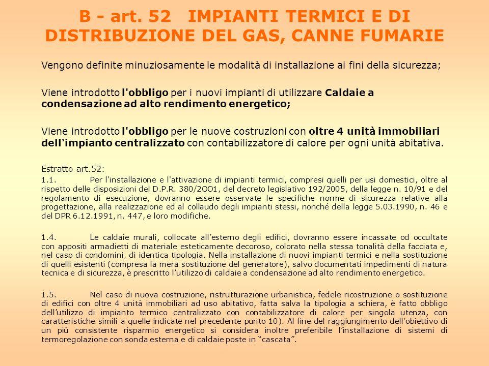 B - art. 52 IMPIANTI TERMICI E DI DISTRIBUZIONE DEL GAS, CANNE FUMARIE