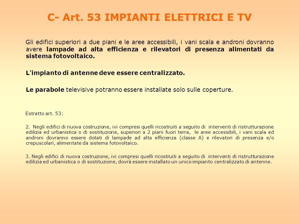 C- Art. 53 IMPIANTI ELETTRICI E TV