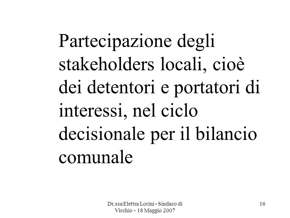 Dr.ssa Elettra Lorini - Sindaco di Vicchio - 18 Maggio 2007