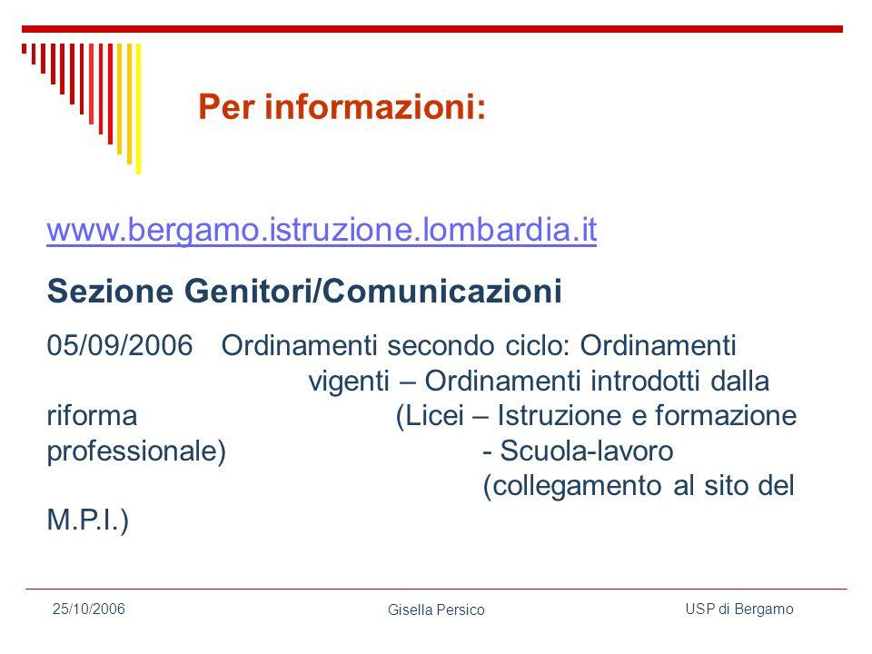 Per informazioni: www.bergamo.istruzione.lombardia.it