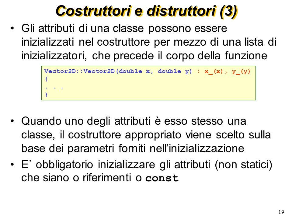 Costruttori e distruttori (3)