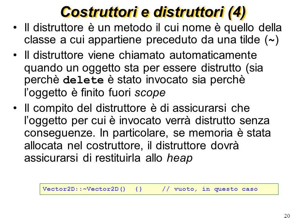 Costruttori e distruttori (4)