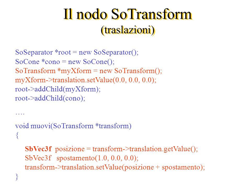 Il nodo SoTransform (traslazioni)