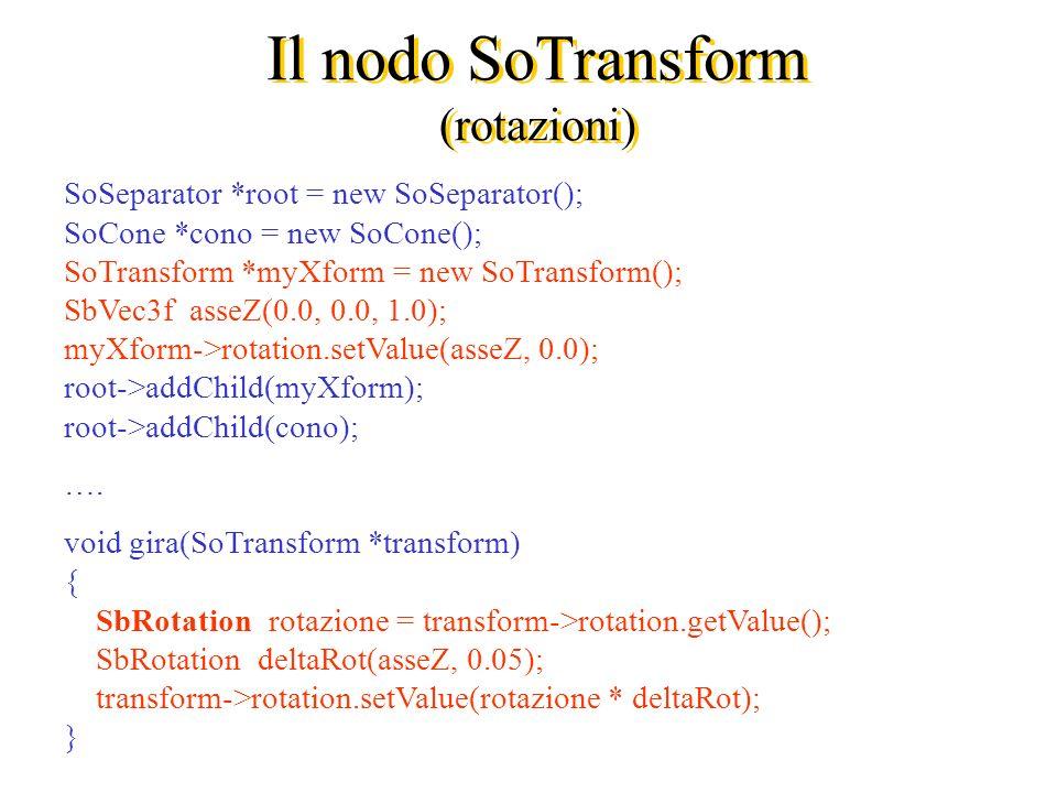 Il nodo SoTransform (rotazioni)