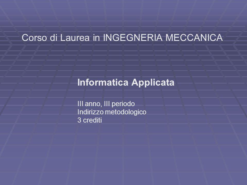 Corso di Laurea in INGEGNERIA MECCANICA