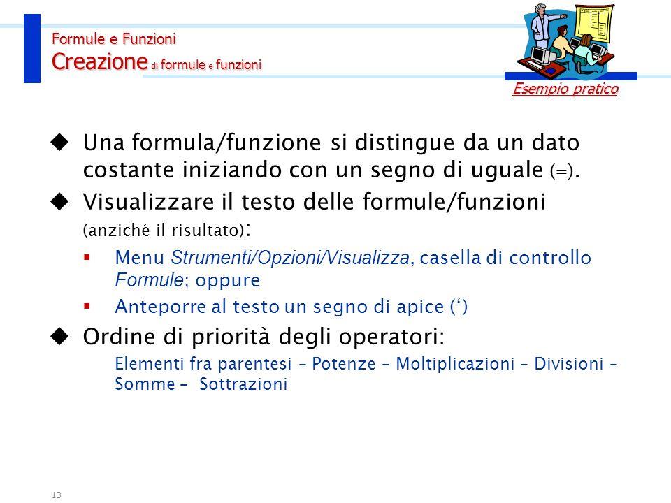 Formule e Funzioni Creazione di formule e funzioni
