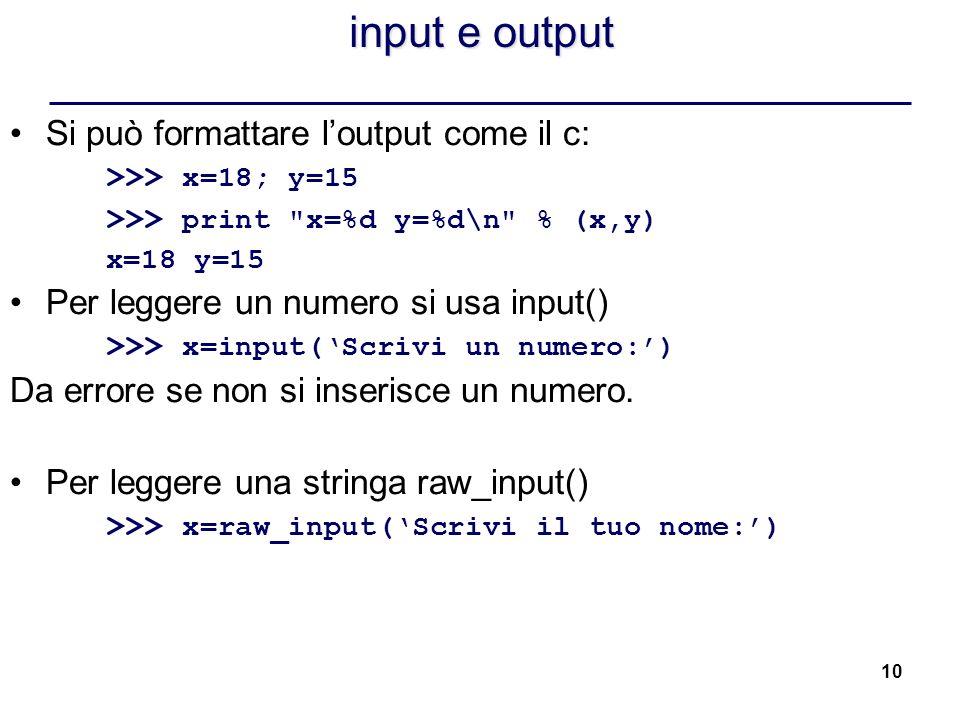 input e output Si può formattare l'output come il c: