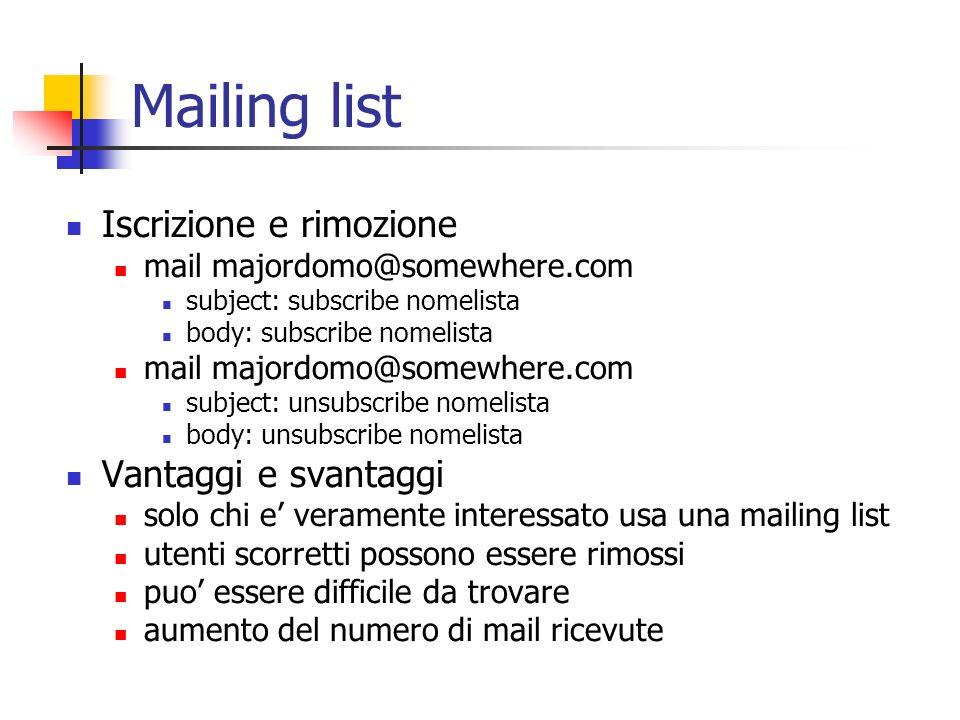 Mailing list Iscrizione e rimozione Vantaggi e svantaggi