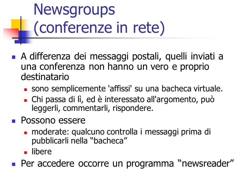 Newsgroups (conferenze in rete)