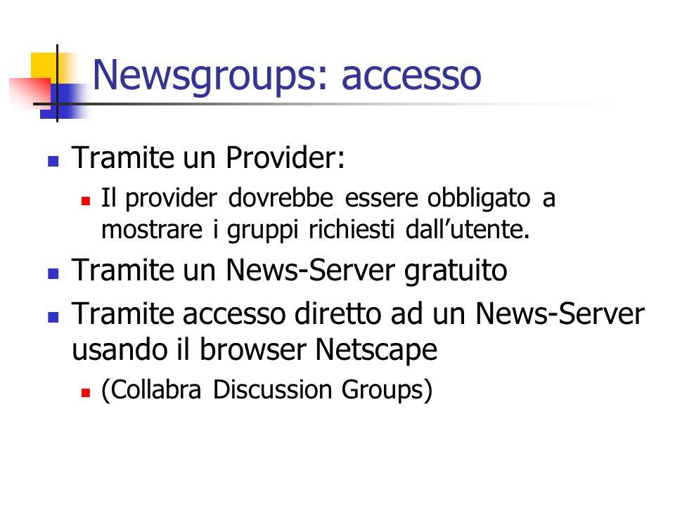 Newsgroups: accesso Tramite un Provider: