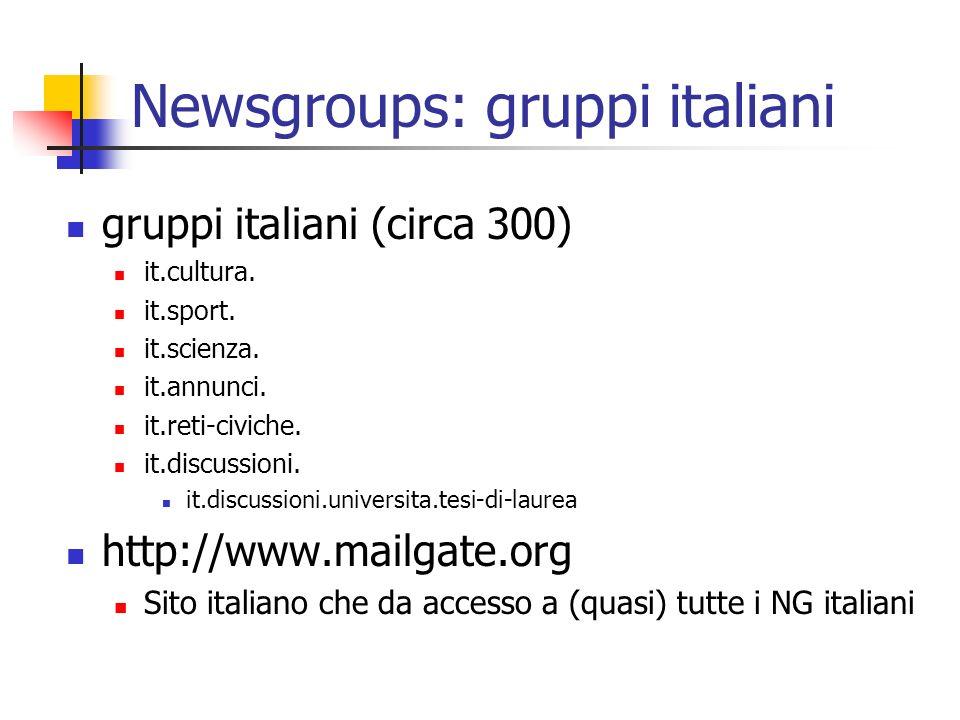 Newsgroups: gruppi italiani