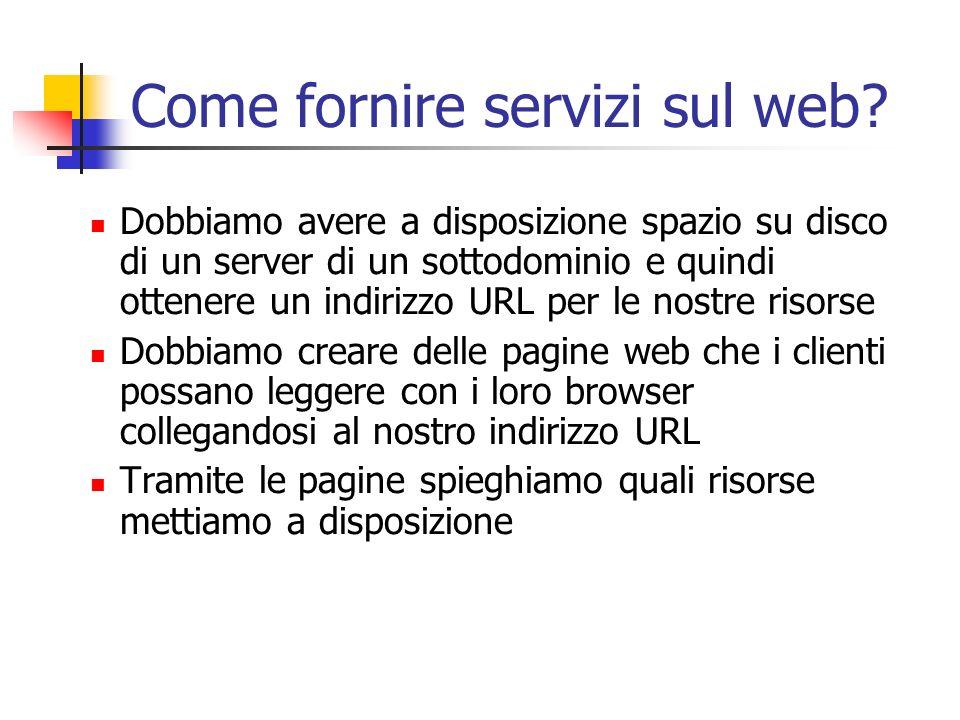 Come fornire servizi sul web