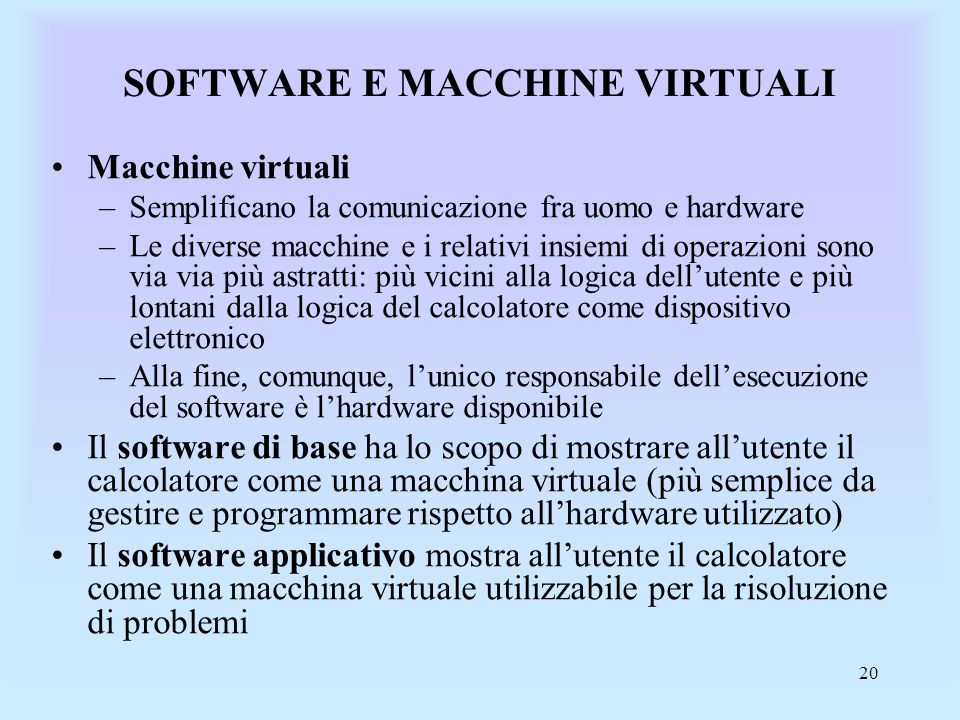 SOFTWARE E MACCHINE VIRTUALI