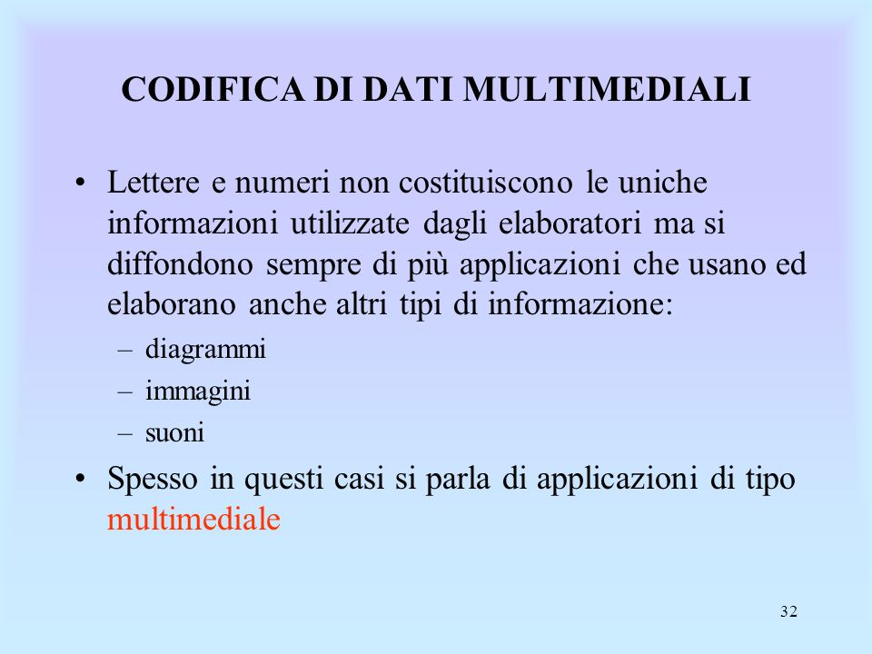 CODIFICA DI DATI MULTIMEDIALI