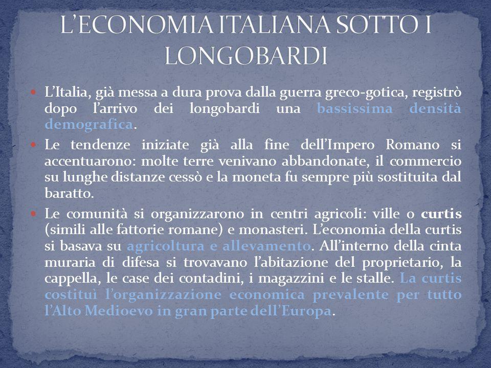 L'ECONOMIA ITALIANA SOTTO I LONGOBARDI