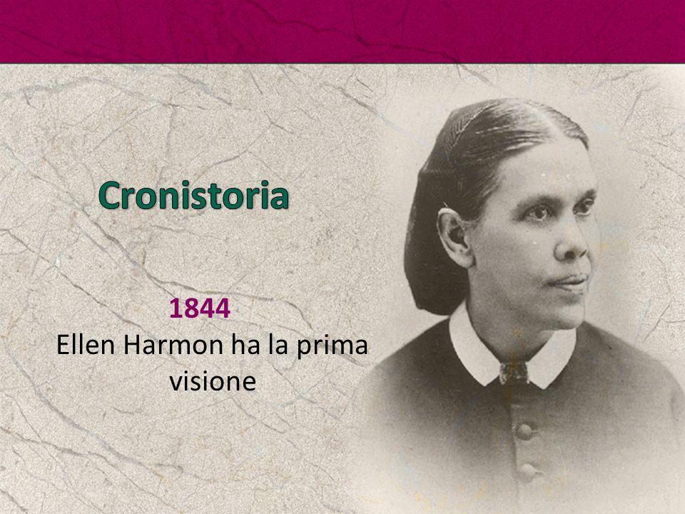 1844 Ellen Harmon ha la prima visione