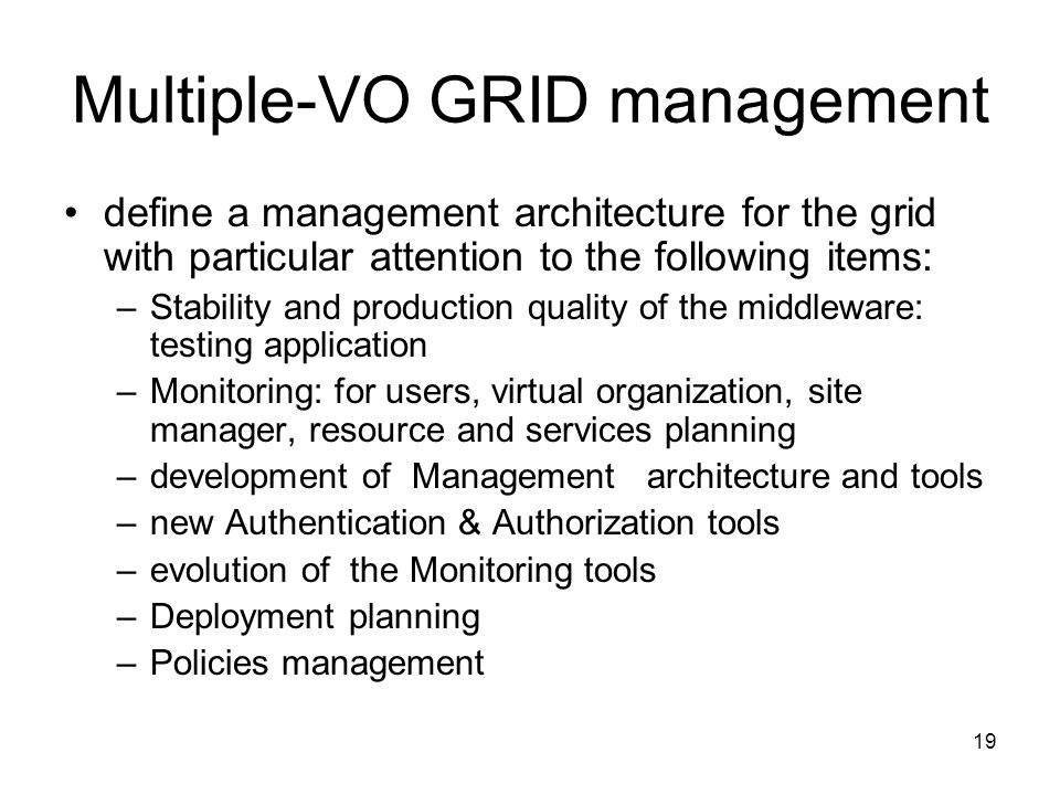 Multiple-VO GRID management