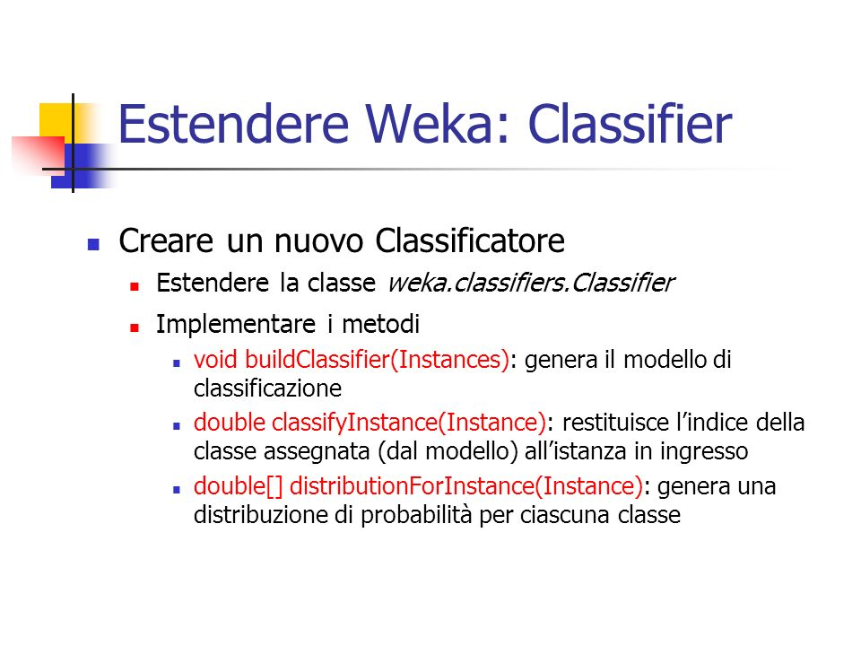 Estendere Weka: Classifier