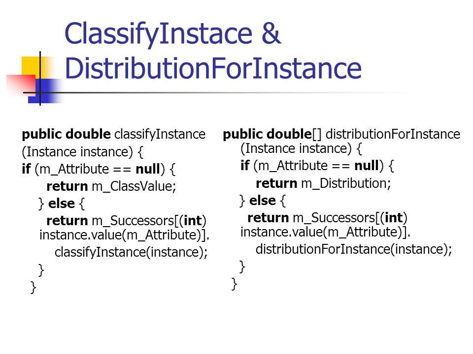 ClassifyInstace & DistributionForInstance