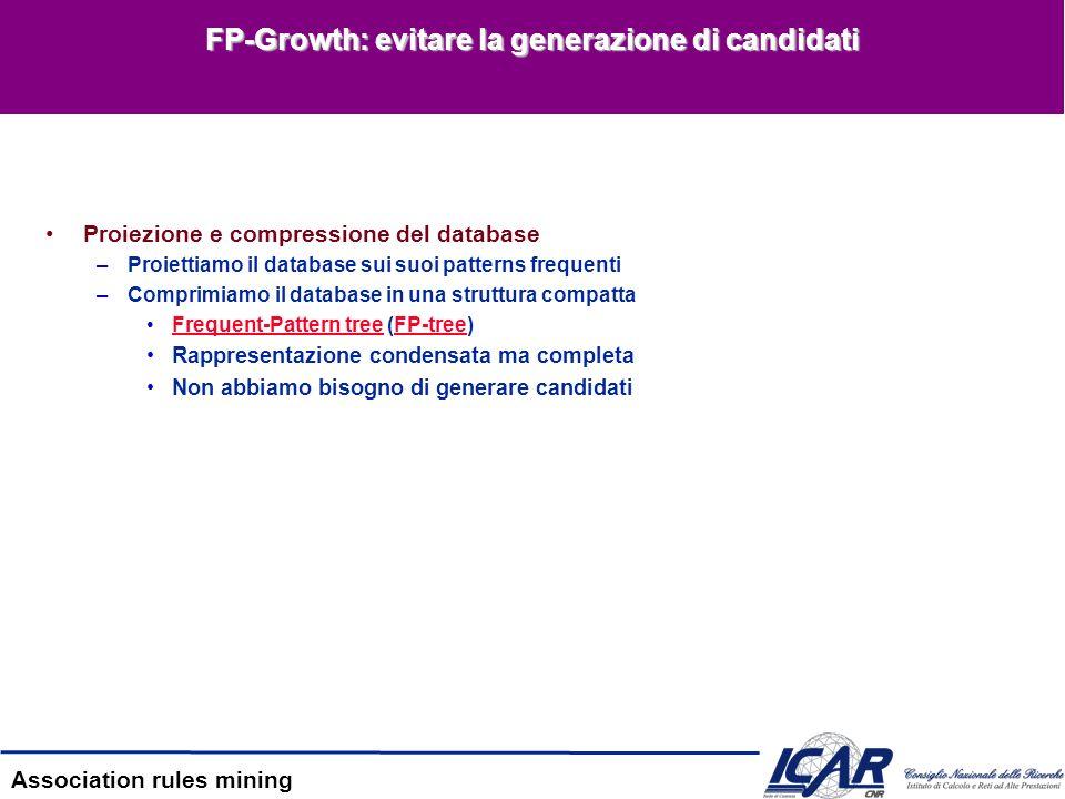 FP-Growth: evitare la generazione di candidati