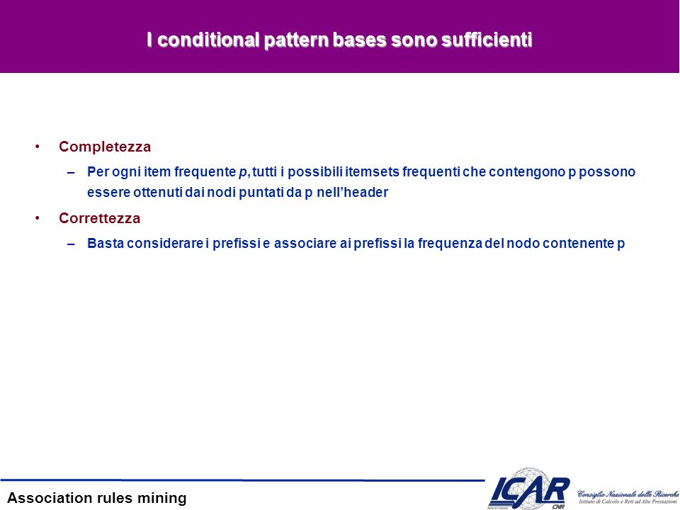 I conditional pattern bases sono sufficienti