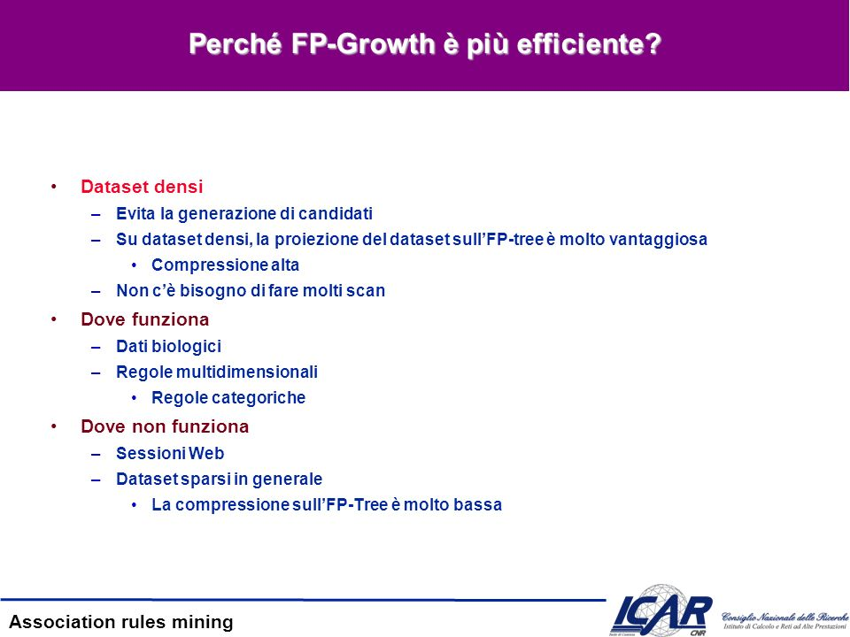 Perché FP-Growth è più efficiente