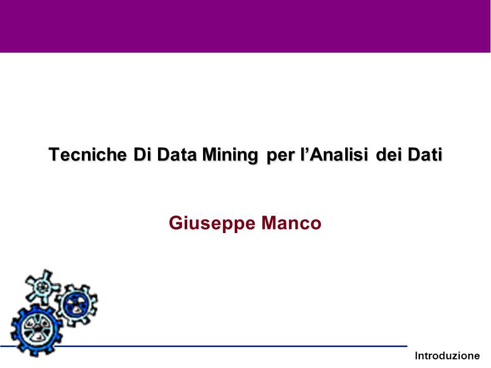 Tecniche Di Data Mining per l'Analisi dei Dati